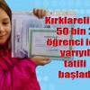 Kırklareli'nde 50 bin 2 öğrenci için yarıyıl tatili başladı
