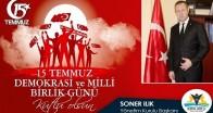 """""""Türk Milleti, 15 Temmuz'da tüm dünyaya demokrasi dersi verdi"""""""