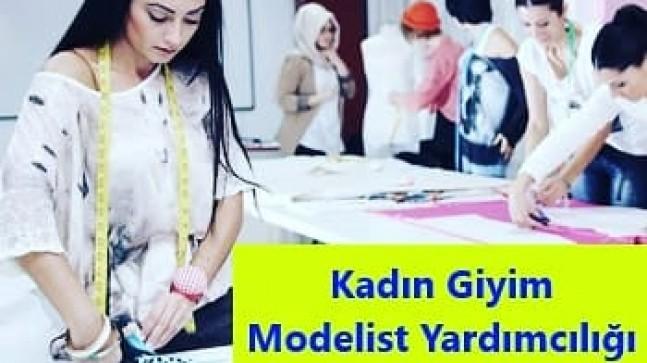 Kadın Giyim Modelist Yardımcılığı Kurs açıldı
