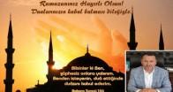 """""""Hoşgeldin 11 Ayın Sultanı Ramazan"""""""
