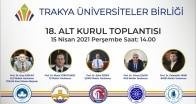 Trakya Üniversiteler Birliği toplandı
